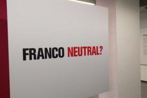"""Exposició """"Franco Neutral?"""" al Memorial Democràtic"""
